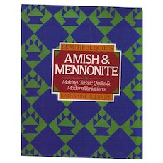 Amish and Mennonite Quilts - Making Classic Quits and Modern Variations