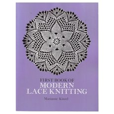 First Book of Modern Lace Knitting (Dover Knitting, Crochet, Tatting, Lace) Paperback – 1972 by Marianne Kinzel
