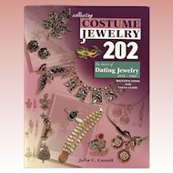Collecting Costume Jewelry 202: The Basics of Dating Jewelry 1935-1980, Identification and Value Guide