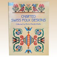 Charted Swiss Folk Designs (Dover needlework series) Paperback –  1979 by Elvira Parolini-Ruffini