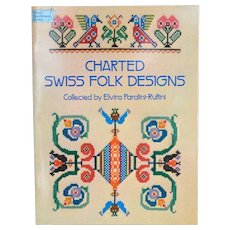 Charted Swiss Folk Designs (Dover needlework series) Paperback –  1979 by Elvira Parolini-Ruffini