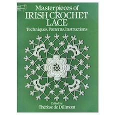 Masterpieces of Irish Crochet Lace: Techniques, Patterns, Instructions (Dover Knitting, Crochet, Tatting, Lace) by Dillmont, Therese De (1986) Paperback