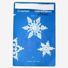 Crochet Snowflakes, Book 1  by Helen Haywood - 1978, Including Extra Leaflet