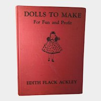 Book – Dolls to Make for Fun and Profit by Edith Flack Ackley