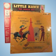 Two Vintage 78 RPM Vinyl Children's Records Little Hawk, Buffalo Bill and Kit Carson