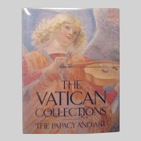 The Vatican Collections The Papacy And Art Book