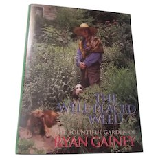 The Well Placed Weed Ryan Gainey Rare Gardening Book