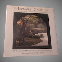 The Inward Garden Gardening for Beauty & Meaning Large Book