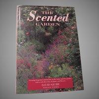 The Scented Garden Gardening Book