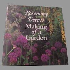 Rosemary Verey's Making of a Garden Gardening Book