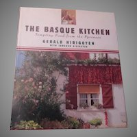 The Basque Kitchen Pyrenees Cook Book 1st Edition