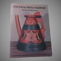 The Folk Arts of Norway Antiques Art Crafts Book