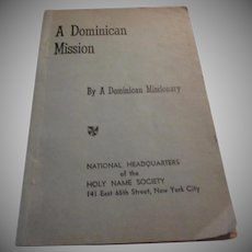 A Dominican Mission 1942 Prayer Religious Catholic Book