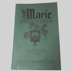Marie Sister of St Therese Her Life Book 1944