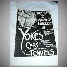 Crochet Art For Milady's Lingerie Yokes Caps & Towels Emma Farnes 1920's Needlework Book