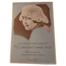 M Heminway & Sons Crochet Book No 15 NY 1918
