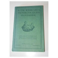 Ruth Lee Webb's Victorian Glass Handbook
