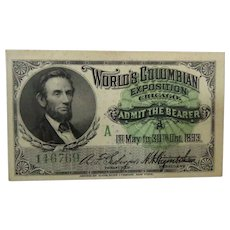 World's Columbian Exposition Admission Ticket Lincoln 1893