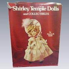 """Shirley Temple Dolls & Collectibles"" by Patricia R. Smith"