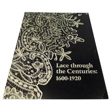 """""""Lace Through The Centuries: 1600-1920""""  Book from Birmingham Museum of Art"""