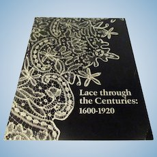 """Lace Through The Centuries: 1600-1920""  Book from Birmingham Museum of Art"