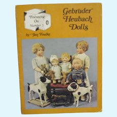 Gebruder Heubach Dolls by Jan Foulke Reference Book