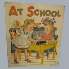 """Vintage Early Linenette """"At School"""" Child's Book"""