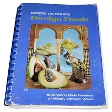 Recipes on Parade Foreign Foods Cookbook by Military Wives (1970)