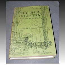 Tug Hill Country Tales from the Big Woods (1971) by Harold E. Samson