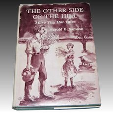 The Other Side of the Hill More Tug Hill Tales (1974) by Harold E. Samson