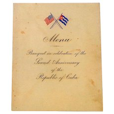 Rare Menu from Second Anniversary of Cuba becoming a Republic 1904