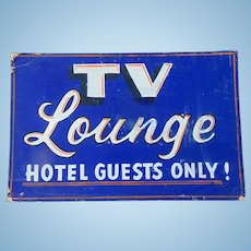 1950's Motel Display Sign TV Lounge for Guest Only !