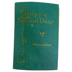 Happy School Days Memory Scrapbook Mary Hawanice of Batavia, Illinois 1919-1922