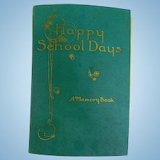 Happy School Days Memory Scrapbook Mary Hawanice of Batavia, Illinois 1919-1922
