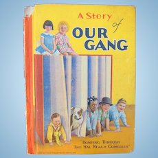 A Day with our Gang [The Little Rascals] Cover title: A STORY OF OUR GANG ~ Romping Through the Hal Roach Comedies