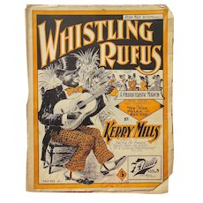 Rare Black Americana Sheet Music Whistling Rufus 1899