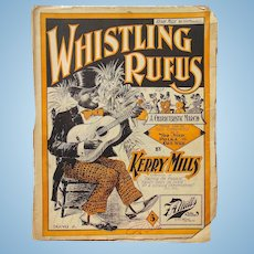 Rare Black Americana Sheet Music Whistling Rufus 1899