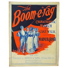 Black Americana The Boom E Rag March and Cake Walk 1898 Large Format Sheet Music