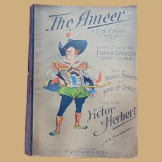 The Ameer a Comic Opera in Three Acts Vocal Gems (Vocal Selections) Paperback – 1899