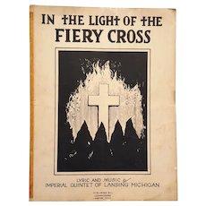 """1924 Lansing, Mi  Klan Sheet Music """"In The Light Of The Fiery Cross"""""""