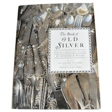 The Book of Old Silver English American Foreign