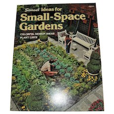 "Sunset Book ""Small-Space Gardens"" For Indoors and Out"