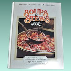 """Soups & Stews"" 1978 Better Homes and Gardens Cookbook"