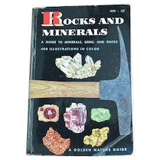 """Rocks and Minerals""  A 1957 Golden Nature Book"