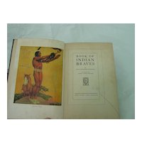 Book of Indian Braves (1913) By Kate Dickinson Sweetser