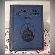 Cathedral Basic Readers Primer Vintage 1931 Scott Foresman Catholic Dick and Jane Series School Reader