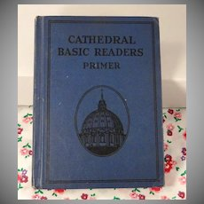 Cathedral Basic Readers Primer Vintage 1931 Scott Foresman Catholic Dick and Jane Series School Reader