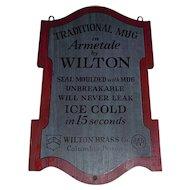 "Vintage ""Wilton Brass Co."" Wood Sign Advertising Armetale Mugs ! Circa 1963 to 1980."