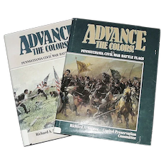 """Advance The Colors"" Pennsylvania Civil War Battle Flags Volume 1 &  2  !!!  Copyrighted 1987 and 1991 set cost over $80.00 new."