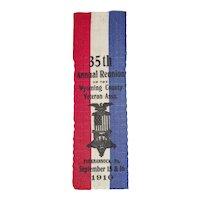 "Civil Civil War Veterans 1910 Reunion Silk Ribbon dated for the ""35th Annual Reunion of Wyoming County, Tunkhannock, Pennsylvania Veterans""  !"